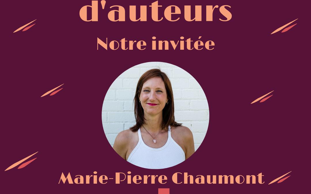 Entretien avec Marie-Pierre Chaumont | 005