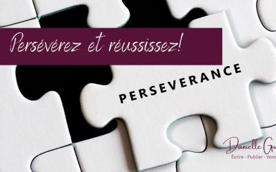 Persévérez et réussissez!